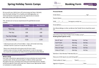 Spring Holiday Tennis Camps                                       Booking Form