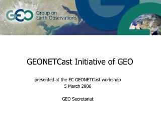 GEONETCast Initiative of GEO