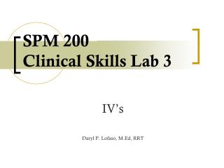 SPM 200 Clinical Skills Lab 3