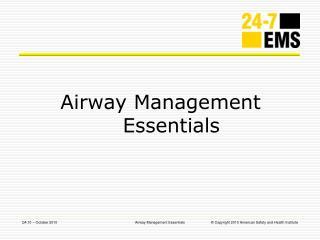 Airway Management Essentials
