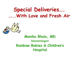 Special Deliveries…. ….. With Love and Fresh Air