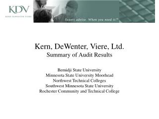 Kern, DeWenter, Viere, Ltd. Summary of Audit Results
