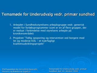 Temamøde for Underudvalg vedr. primær sundhed