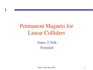 Permanent Magnets for Linear Colliders