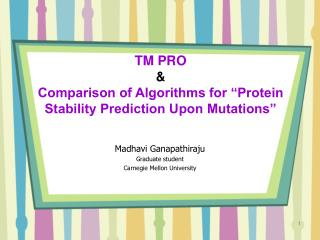 """TM PRO &  Comparison of Algorithms for """"Protein Stability Prediction Upon Mutations"""""""