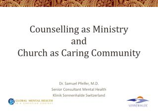Counselling as Ministry and Church as Caring Community