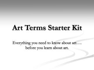 Art Terms Starter Kit