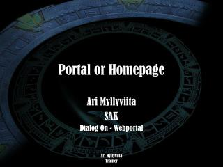 Portal or Homepage