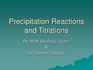Precipitation Reactions and Titrations