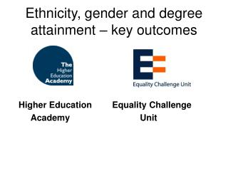 Ethnicity, gender and degree attainment – key outcomes