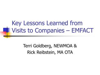 Key Lessons Learned from Visits to Companies – EMFACT