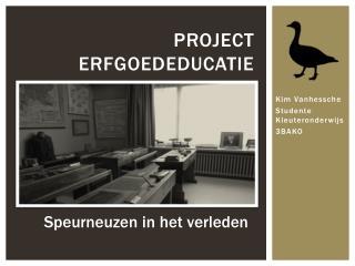 Project erfgoededucatie