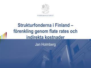 Strukturfonderna  i Finland –  förenkling genom flate rates och indirekta kostnader