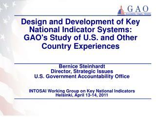 Bernice Steinhardt Director, Strategic Issues U.S. Government Accountability Office