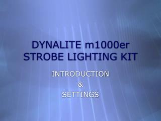 DYNALITE m1000er STROBE LIGHTING KIT