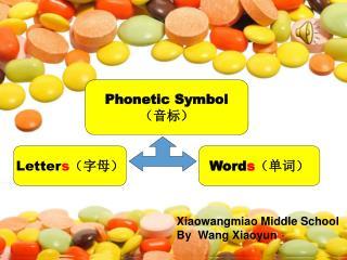 Phonetic Symbol (音标)