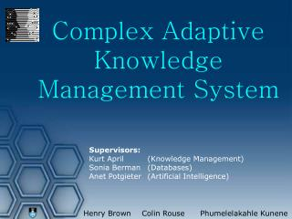 Complex Adaptive Knowledge Management System