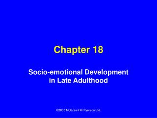 Socio-emotional Development in Late Adulthood