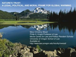 NATURE'S TRUST: A LEGAL, POLITICAL, AND MORAL FRAME FOR GLOBAL WARMING