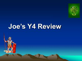 Joe's Y4 Review