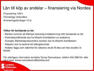 Lån till köp av andelar – finansiering via Nordea