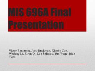 MIS 696A Final Presentation