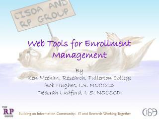 Web Tools for Enrollment Management