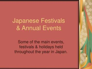 Japanese Festivals  & Annual Events