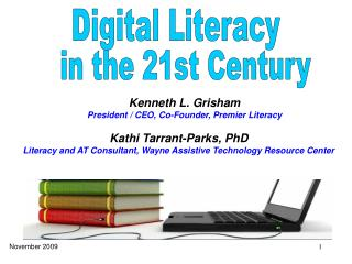 Kathi Tarrant-Parks, PhD Literacy and AT Consultant, Wayne Assistive Technology Resource Center