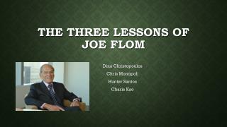 The Three Lessons Of Joe  Flom