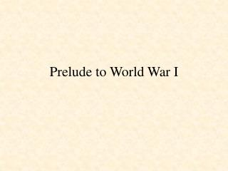 Prelude to World War I