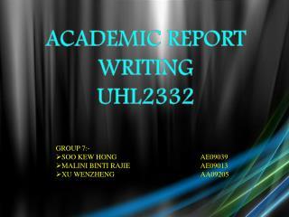 ACADEMIC REPORT WRITING UHL2332
