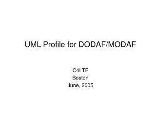 UML Profile for DODAF