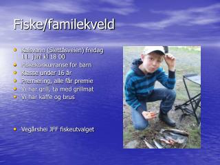 Fiske/familekveld