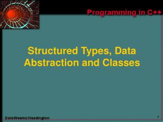 Structured Types, Data Abstraction and Classes