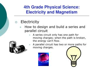 4th Grade Physical Science:   Electricity and Magnetism
