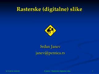 Rasterske (digitalne) slike