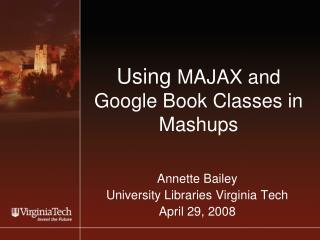 Using  MAJAX and  Google Book Classes in Mashups