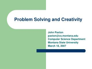 Problem Solving and Creativity