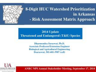 8-Digit HUC Watershed Prioritization in Arkansas - Risk Assessment Matrix Approach