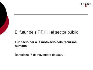 El futur dels RRHH al sector públic