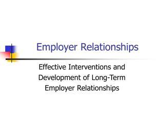 Employer Relationships