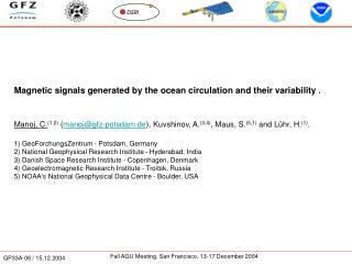 Magnetic signals generated by the ocean circulation and their variability .