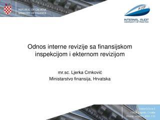 Odnos interne revizije sa finansijskom inspekcijom i ekternom revizijom