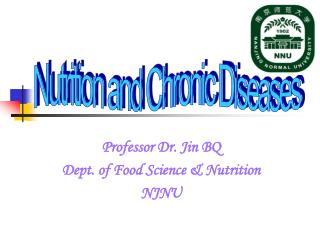 Professor Dr. Jin BQ Dept. of Food Science & Nutrition NJNU