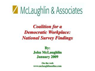 Coalition for a  Democratic Workplace: National Survey Findings