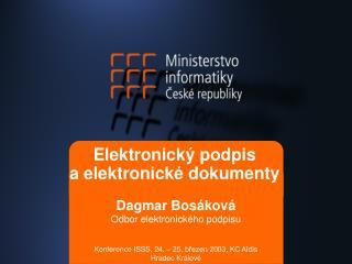 Elektronický podpis  a elektronické dokumenty