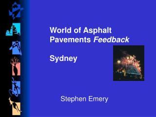 World of Asphalt Pavements  Feedback Sydney
