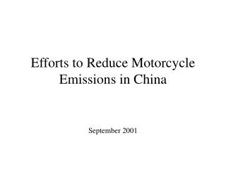 Efforts to Reduce Motorcycle Emissions in China