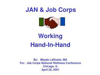 JAN & Job Corps